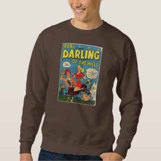 Babe Darling of the Hills Pullover Sweatshirt
