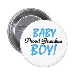 Baby Boy Proud Grandma Pin
