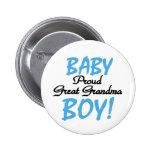 Baby Boy Proud Great Grandma Pin