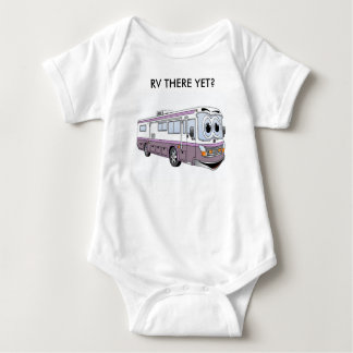BABY RV THERE YET BABY BODYSUIT