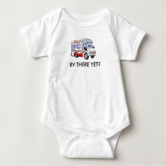 BABY RV THERE YET CLASS C BABY BODYSUIT