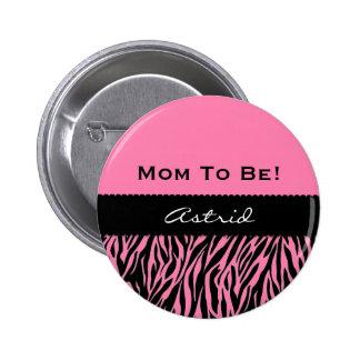 Baby Shower Modern Zebra Print PINK V09 Pin