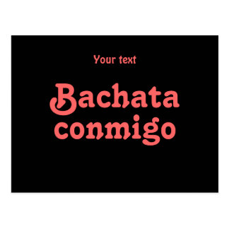 Bachata Conmigo Latin Salsa Dancing Custom Post Cards