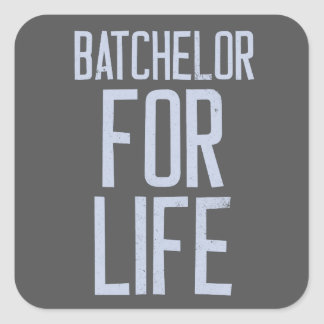 Bachelor for life square sticker