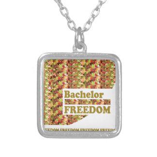 BACHELOR FREEDOM : Ideal Gift for ENGAGEMENT Pendant