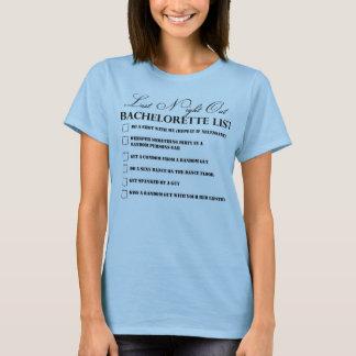 Bachelorette List Party tee