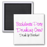 Bachelorette Party Drinking Crew Refrigerator Magnet