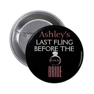 Bachelorette Pin- Bride 6 Cm Round Badge
