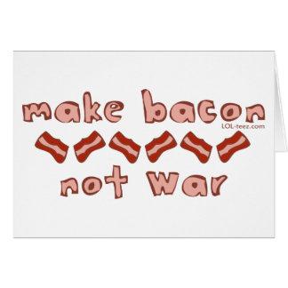 Bacon Not War Card