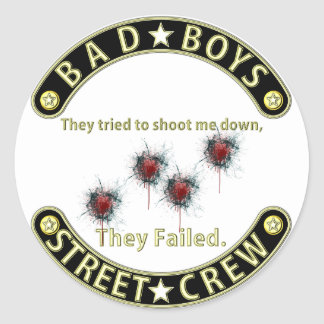 Bad Boys They failed Black & Gold Round Sticker