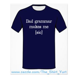 Bad Grammar Makes Me [sic] 11.5 Cm X 14 Cm Flyer