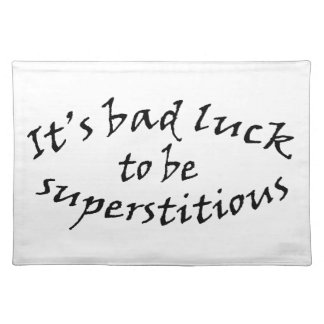 Bad Luck Superstition Placemat