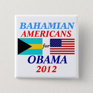 Bahamian americans for Obama 15 Cm Square Badge