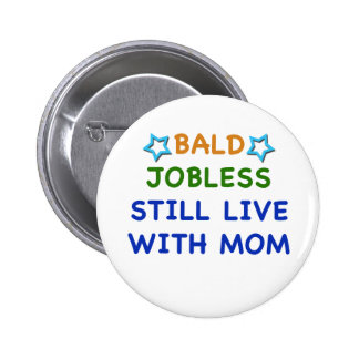 Bald Jobless funny present gift baby shower boy Buttons