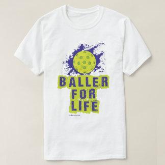 """""""Baller for Life"""" Pickleball Shirt"""