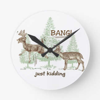 Bang! Just Kidding! Hunting Humor Clock