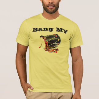 Bang My... T-Shirt