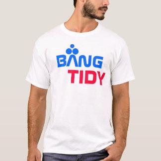 Bang Tidy T-Shirt
