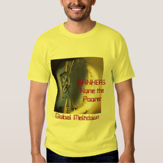 Bankers None the Poorer T-shirt
