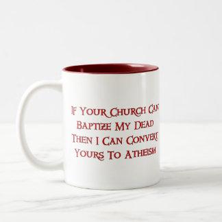 Baptizing Dead People Two-Tone Coffee Mug