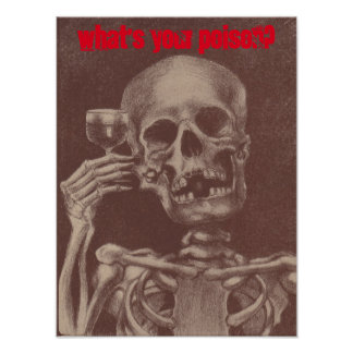 Bar Ware What's Your Poison? Poster Skeleton toast