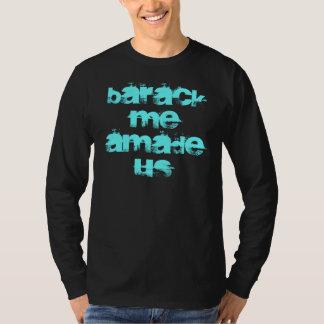 Barack me Amadeus T-Shirt