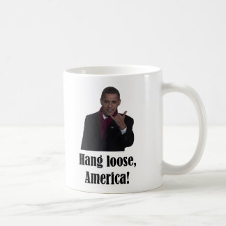 Barack Obama Hang Loose, America Shaka sign Coffee Mug