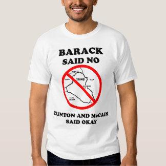 Barack Said No To Iraq T-shirt