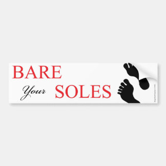 Bare Your Soles Bumper Sticker