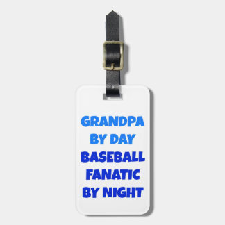 Baseball Fanatic Grandpa Bag Tag