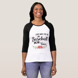 Baseball Mum Voice Shirt