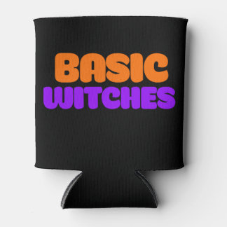 Basic Witches Can Cooler