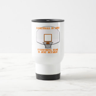 Basketball is Life Stainless Steel Travel Mug