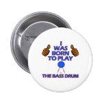 bass drum Musical designs 6 Cm Round Badge