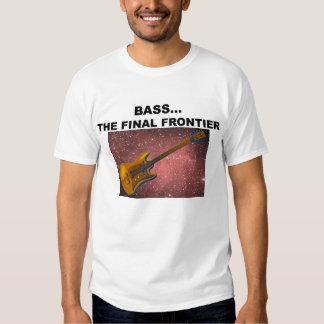 BASS...the final frontier T Shirt