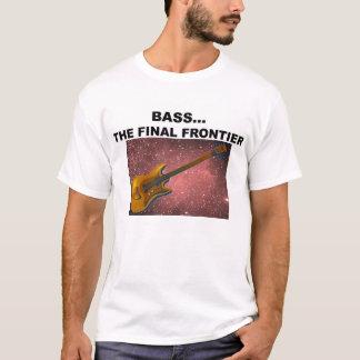 BASS...the final frontier T-Shirt
