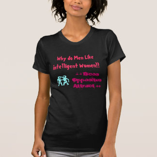 - - Bcos  Opposites Attract ++, T-Shirt
