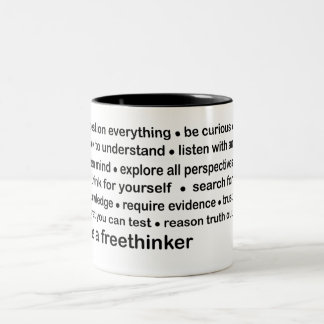 be a freethinker Two-Tone coffee mug