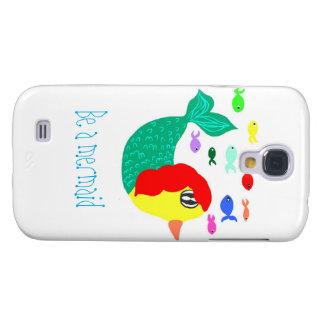 BE A mermaid Galaxy S4 Case