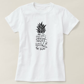 Be A Pineapple Basic T-Shirt