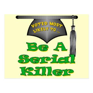 Be A Serial Killer Postcard