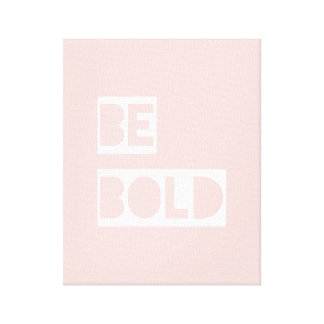 Be Bold - Blush Pink Positive Words Canvas Art