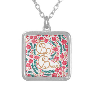 Be Brave! Square Pendant Necklace