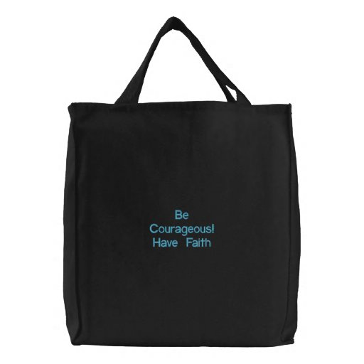 Be Courageous Canvas Bag