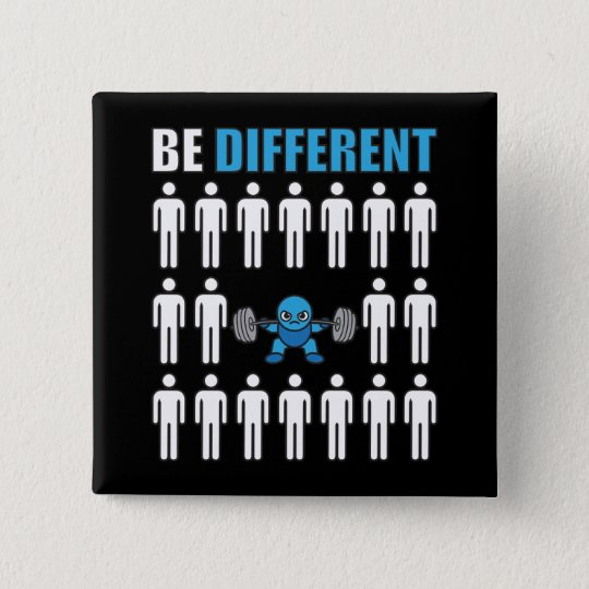 Be Different - Kawaii Anime Bodybuilding Workout 15 Cm Square Badge