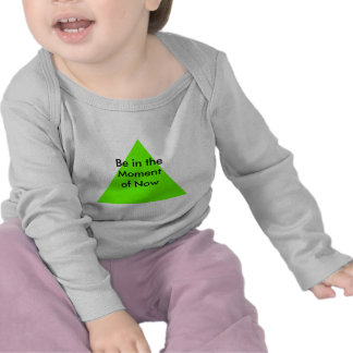 Be in the Moment of Now The MUSEUM Zazzle Gifts T-shirts