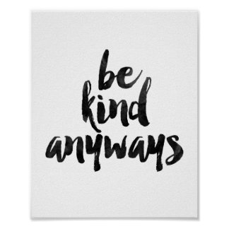 Be Kind Anyways Poster
