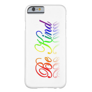 Be Kind iPhone 6 case Barely There iPhone 6 Case