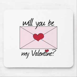 Be my valentine mouse pad