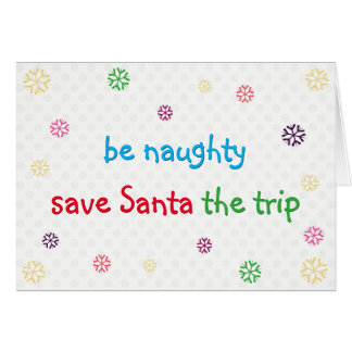 Be Naughty Funny Santa Joke Christmas Holiday Card